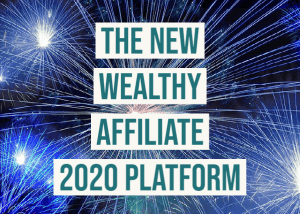 New Wealthy Affiliate 2020 Platform